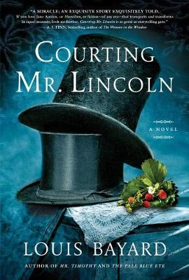 Courting Mr. Lincoln (Hardback)