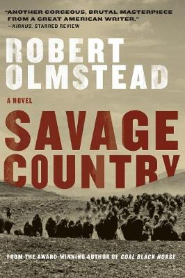 Savage Country: A Novel (Paperback)