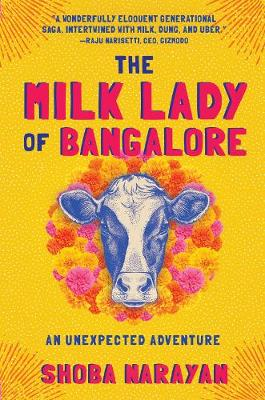 The Milk Lady of Bangalore: An Unexpected Adventure (Paperback)