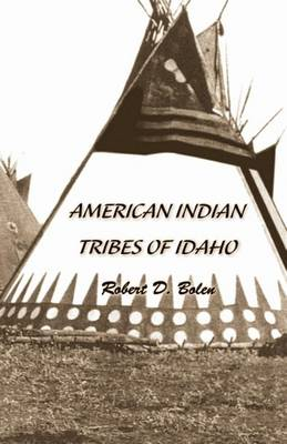 """""""American Indian Tribes of Idaho"""" (Paperback)"""