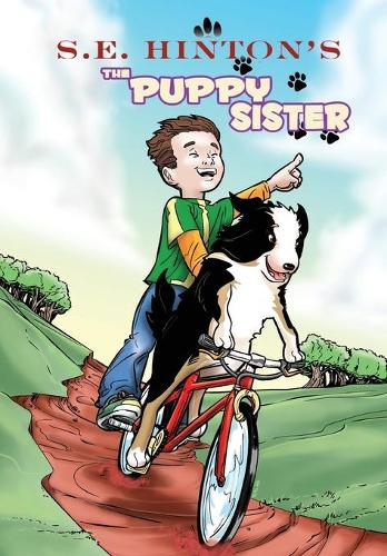 S.E. Hinton's the Puppy Sister (Paperback)