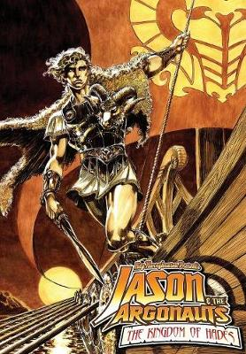Ray Harryhausen Presents: Jason and the Argonauts- Kingdom of Hades - Jason & the Argonauts (Paperback)