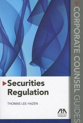 Securities Regulation: Corporate Counsel Guides (Paperback)