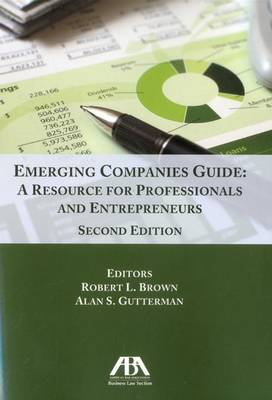 Emerging Companies Guide: A Resource for Professionals and Entrepreneurs