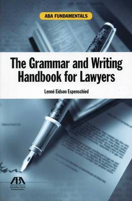 The Grammar and Writing Handbook for Lawyers (Paperback)