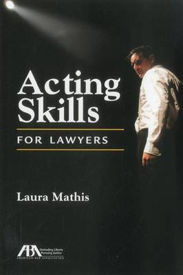 Acting Skills for Lawyers (Paperback)