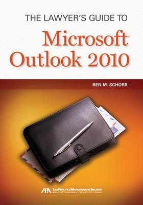 The Lawyer's Guide to Microsoft Outlook 2010 (Paperback)