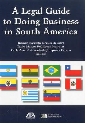 A Legal Guide to Doing Business in South America (Paperback)