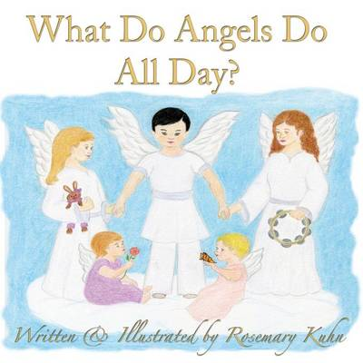 What Do Angels Do All Day? (Paperback)
