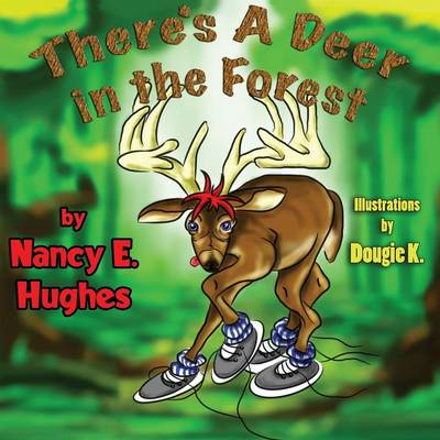 There's a Deer in the Forest (Paperback)