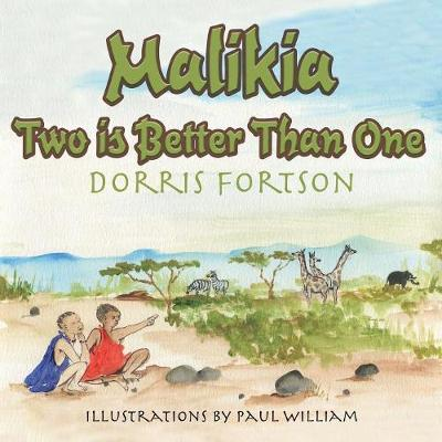 Malikia: Two Is Better Than One (Paperback)