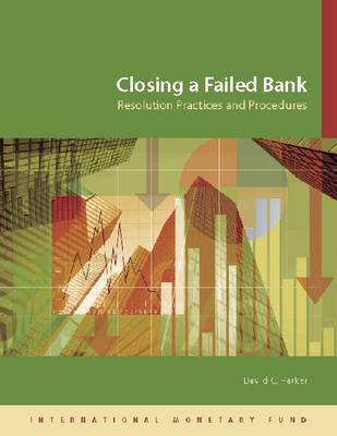 Closing a Failed Bank: Resolution Practices and Procedures (Paperback)