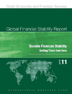 Global Financial Stability Report, April 2011 (Paperback)