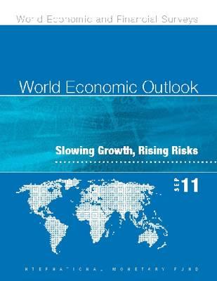 World Economic Outlook, September 2011: Slowing Growth, Rising Risks - World Economic Outlook (Paperback)