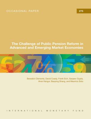The challenge of public pension reform in advanced and emerging economies - Occasional paper 275 (Paperback)