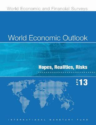World economic outlook: April 2013, hopes, realities, risks - World economic and financial surveys (Paperback)