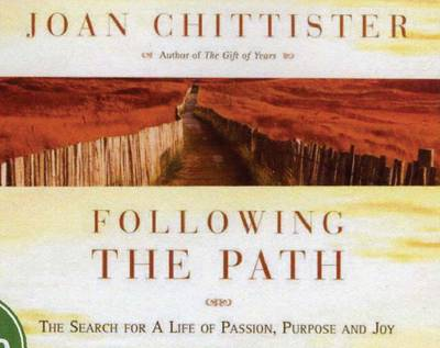 Following the Path: The Search for a Life of Passion, Purpose and Joy (CD-Audio)