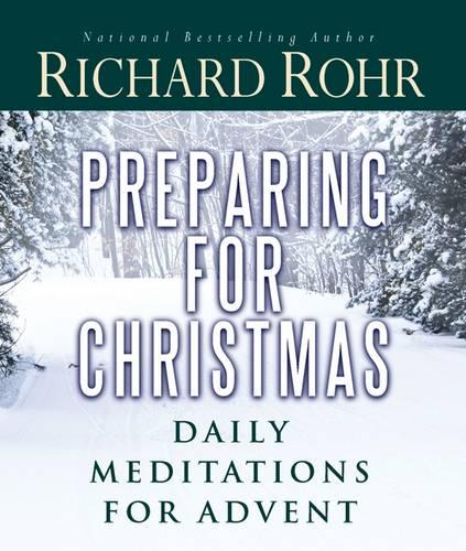 Preparing for Christmas: Daily Meditations for Advent (Paperback)
