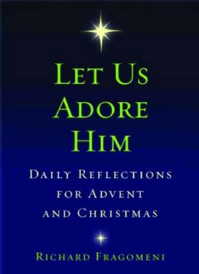 Let Us Adore Him (Paperback)