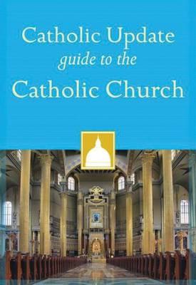 Catholic Update Guide to the Catholic Church (Paperback)