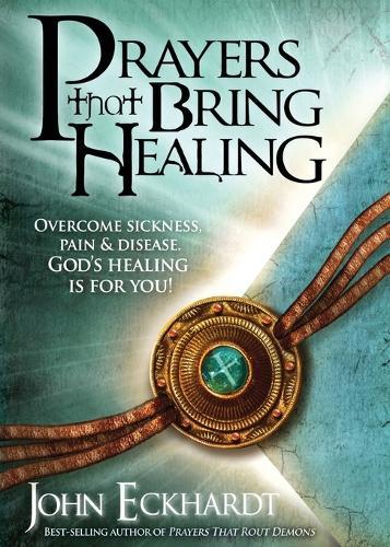 Prayers That Bring Healing - Prayers for Spiritual Battle (Paperback)