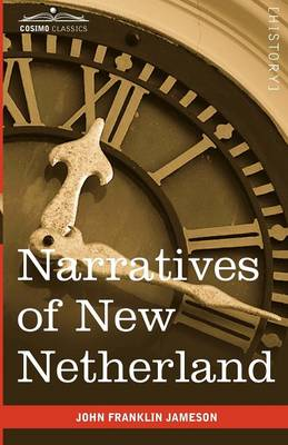 Narratives of New Netherland (Paperback)