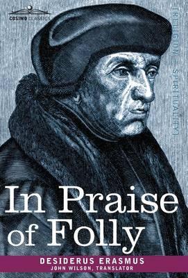 In Praise of Folly (Hardback)