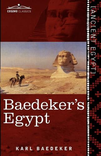 Baedeker's Egypt: Handbook for Travellers (Paperback)