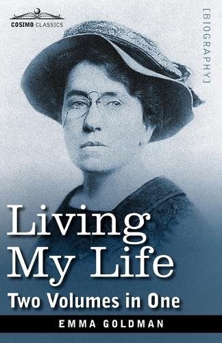 Living My Life (Two Volumes in One) (Paperback)