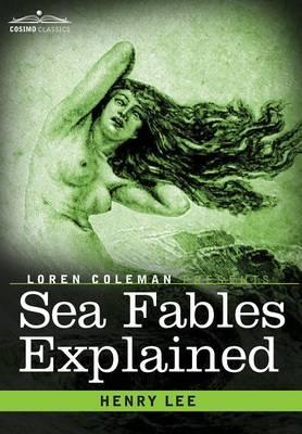 Sea Fables Explained (Hardback)