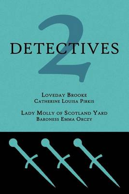 2 Detectives: Loveday Brooke / Lady Molly of Scotland Yard (Paperback)