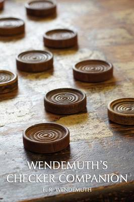 Wendemuth's Checker Companion (Checkers Guide) (Paperback)