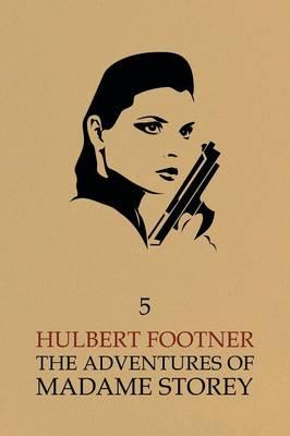 The Adventures of Madame Storey: Volume 5 (Paperback)