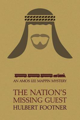 The Nation's Missing Guest (an Amos Lee Mappin Mystery) (Paperback)