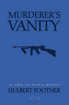 Murderer's Vanity (an Amos Lee Mappin Mystery) (Paperback)