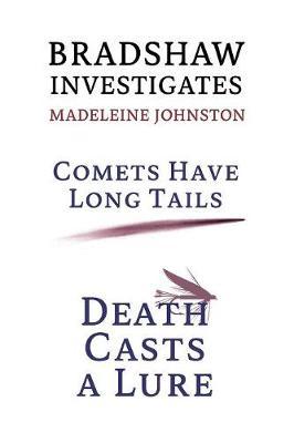Bradshaw Investigates: Comets Have Long Tails / Death Casts a Lure (Golden-Age Detective Fiction) (Paperback)