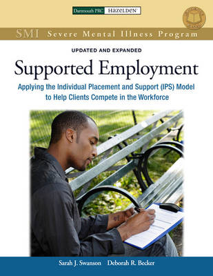Supported Employment: A Practical Guide for Practitioners and Supervisor - Severe Mental Illness Program (Paperback)