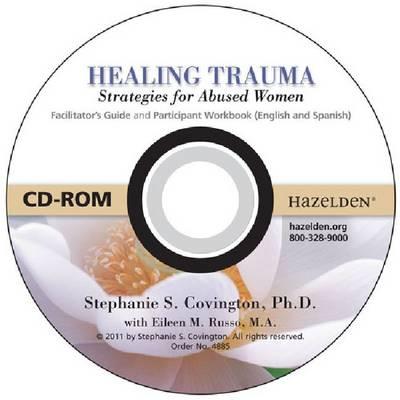 Healing Trauma CD-ROM: Strategies for Abused Women (CD-ROM)