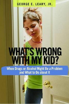 What's Wrong With My Kid? (Paperback)