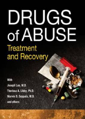Drugs of Abuse: Treatment and Recovery