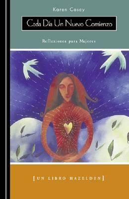 Cada Dia Un Nuevo Comienzo: Reflexiones para Mujeres (Paperback)