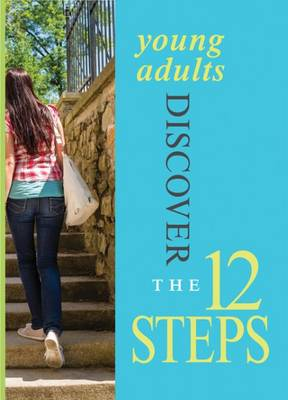 Young Adults Discover the 12 Steps