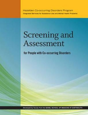 Screening and Assessment for People With Co-occurring Disorders (Paperback)