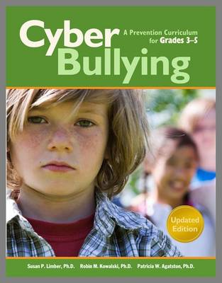 Cyberbullying for Grades 3-5: A Prevention Curriculum (Paperback)