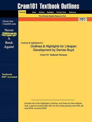 Outlines & Highlights for Lifespan Development by Denise Boyd (Paperback)