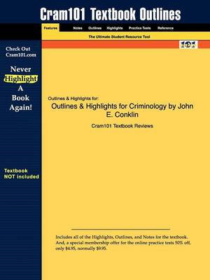 Outlines & Highlights for Criminology by John E. Conklin (Paperback)
