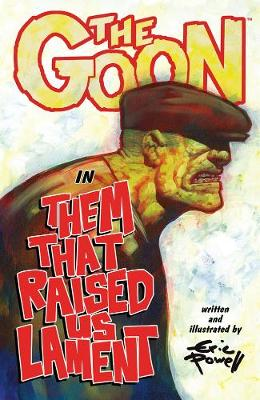 The Goon: Volume 12: Them That Raised Us Lament (Paperback)