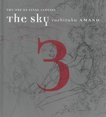 The Sky, The: Art Of Final Fantasy Book 3 (Hardback)