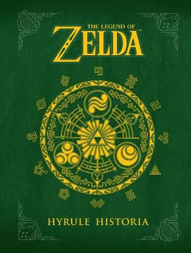 Legend Of Zelda, The: Hyrule Historia (Hardback)