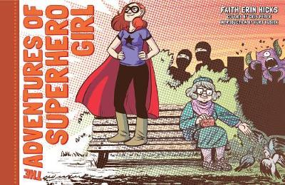 The Adventures Of Superhero Girl (Hardback)